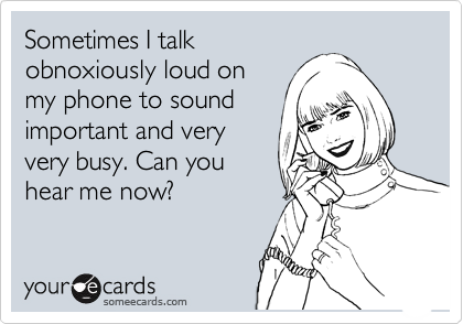 Sometimes I talk
