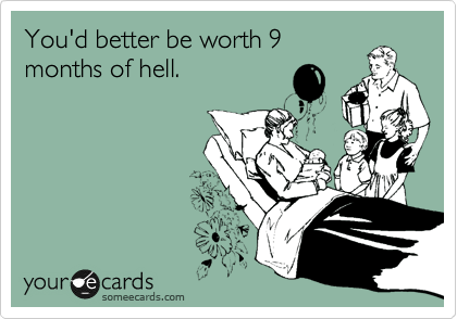 You'd better be worth 9