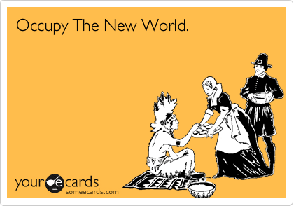 Occupy The New World.