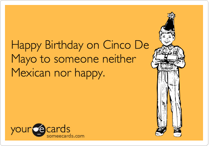 Happy Birthday on Cinco De