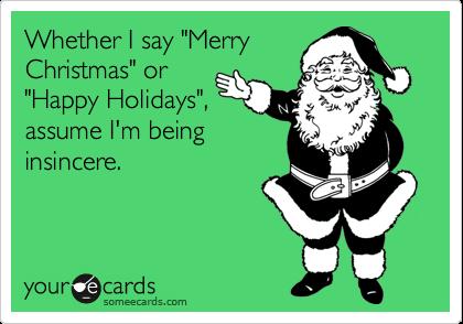 i say merry christmas