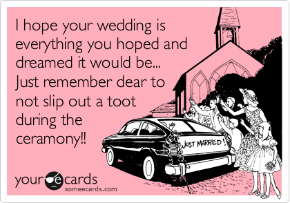 I hope your wedding is