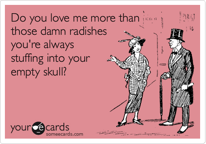 Do you love me more than 