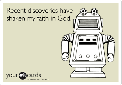 Recent discoveries have