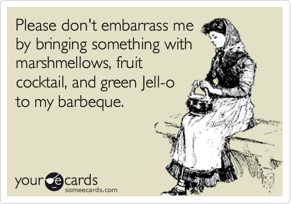 Please don't embarrass me