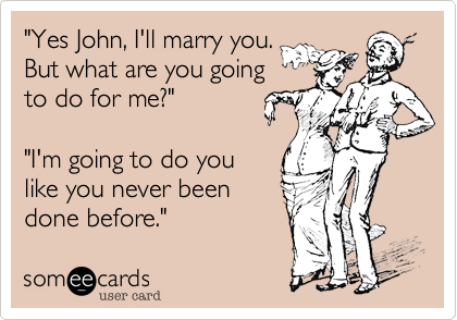 """Yes John%2C I'll marry you.