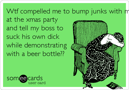 Wtf compelled me to bump junks with my co-workers