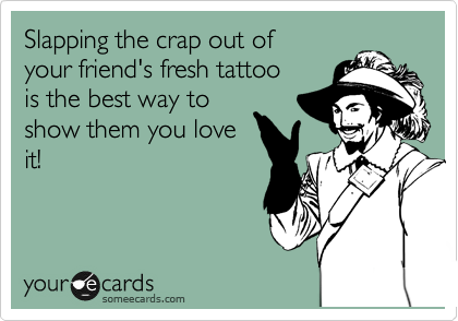 Slapping the crap out of 