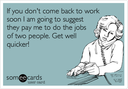 If you don't come back to work