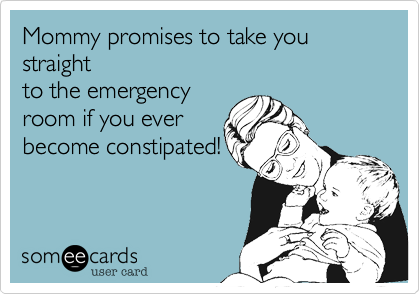Mommy promises to take you straight