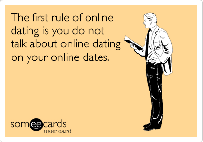 The first rule of online