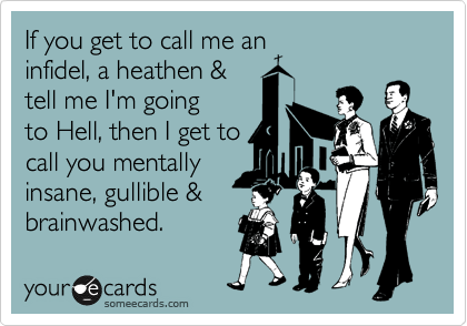If you get to call me an