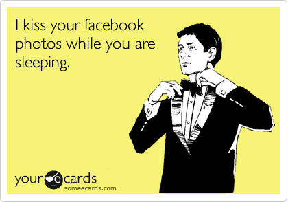 I kiss your facebook