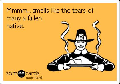 Mmmm... smells like the tears of many a fallennatives.
