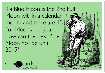 If a Blue Moon is the 2nd Full
