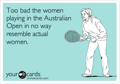 Too bad the women