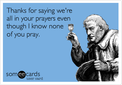 Thanks for saying that we're