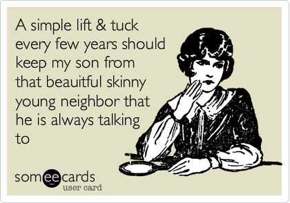 A simple lift & tuck 