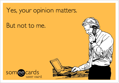 Yes%2C your opinion matters. 