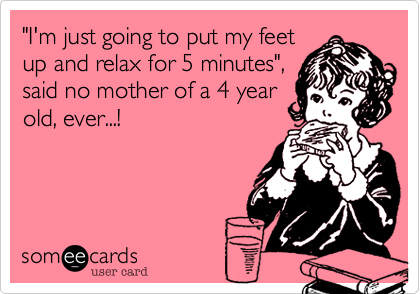 """I'm just going to put my feet