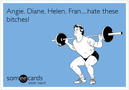 Angie, Diane, Helen, Fran.....hate these bitches!
