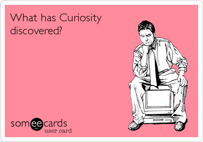 What has Curiositydiscovered?