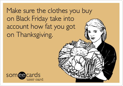 Make sure the clothes you buy 