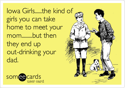 Iowa Girls......the kind of