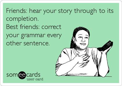 Correct your grammar