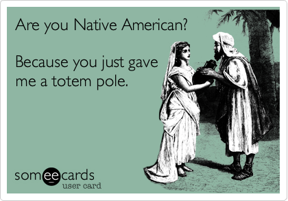 Are You Native American Because You Just Gave A Totem Pole