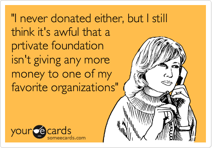 """I never donated either, but I still think it's awful that a
