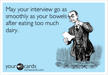 May your interview go as