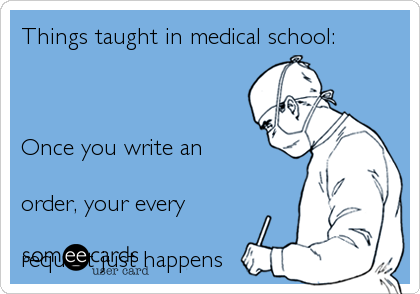 Things taught in medical school%3A