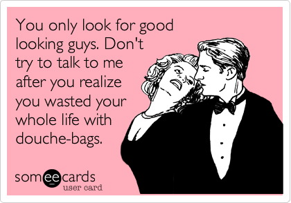 You only look for good