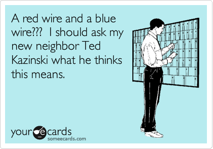 A red wire and a blue