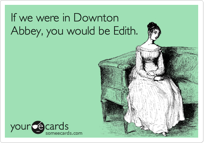 If we were in Downton
