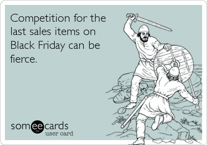 Competition for the last sales items on Black Friday can be fierce.