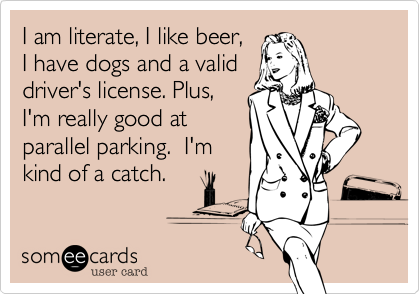 I am literate%2C I like beer%2C