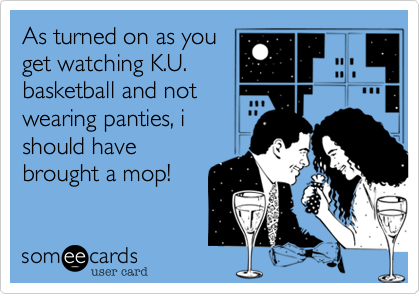 As turned on as you