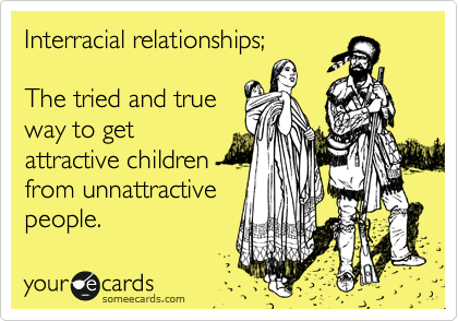 Interracial relationships;