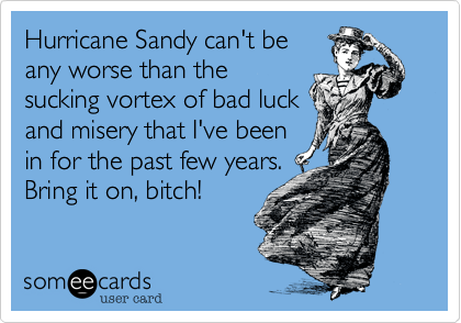 Hurricane Sandy can't be
