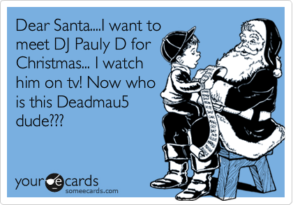 Dear Santa....I want to