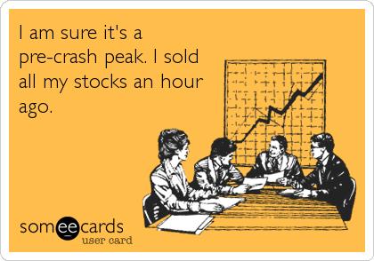 I am sure it's a pre-crash peak. I sold all my stocks an hour ago.