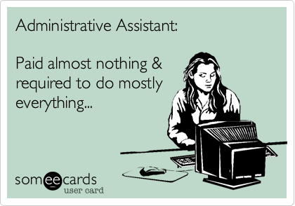 Administrative Assistant: