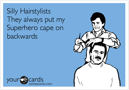 Silly Hairstylists
