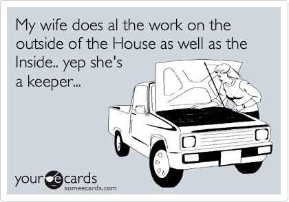 The only thing worse then a woman touching things under the hood of a car is a woman behind the wheel of a car.