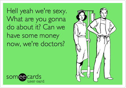 Hell yeah we're sexy.