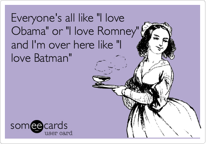 "Everyone's all like ""I love