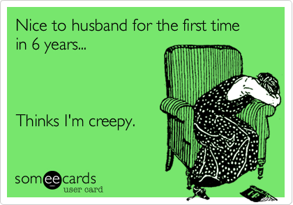 Nice to husband for the first time 