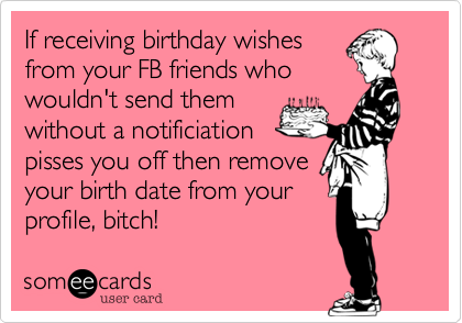 If receiving birthday wishes